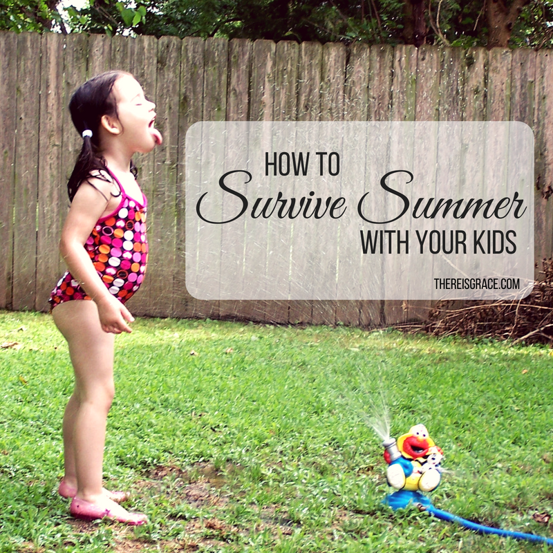 How to Survive Summer With Your Kids
