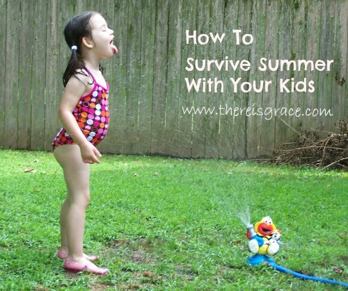 7 Tips for surviving summer with elementary-age kids | www.thereisgrace.com