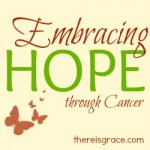 Embracing Hope through Cancer