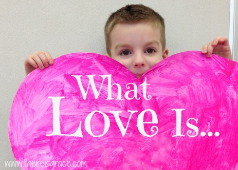 What Love Is…Really