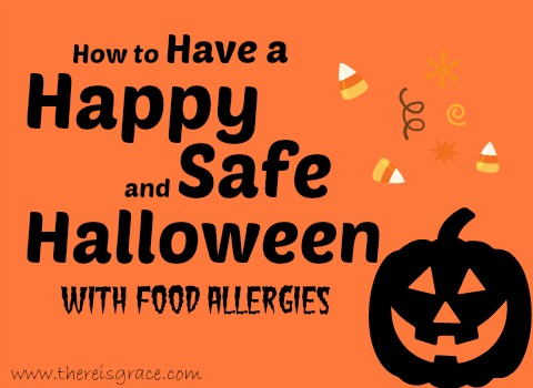 5 Tips for a Successful Halloween with Food Allergies | thereisgrace.com
