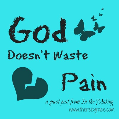 God Doesn't Waste Pain