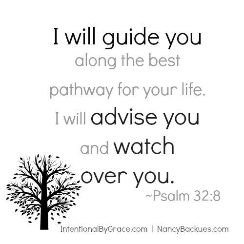 How Cancer Gave Me Unshakable Faith   Psalm 32:8 I will guide you along the best path for your life   IntentionalByGrace.com