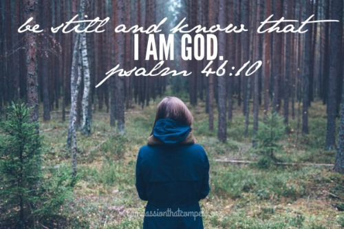 Be Still and Know That I am God...Compassion That Compels | www.thereisgrace.com