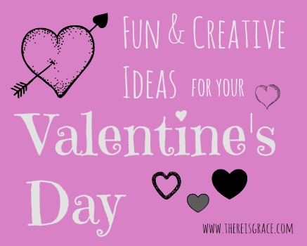 Fun & Creative Ideas for Your Valentine's Day