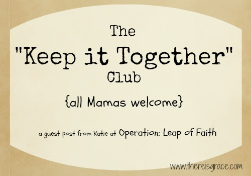 "Mamas, it's time to resign from the ""keep it together"" club! 