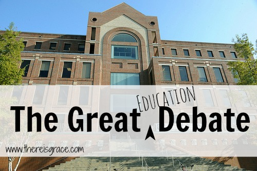 Why We Homeschool: The Great {Education} Debate