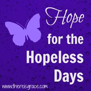 hope-for-hopeless-days