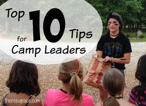 Top 10 Tips for Camp Leaders
