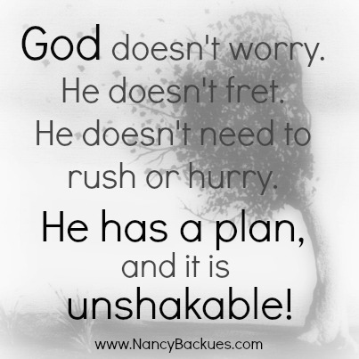 When You Need #Unshakable Plans |www.NancyBackues.com