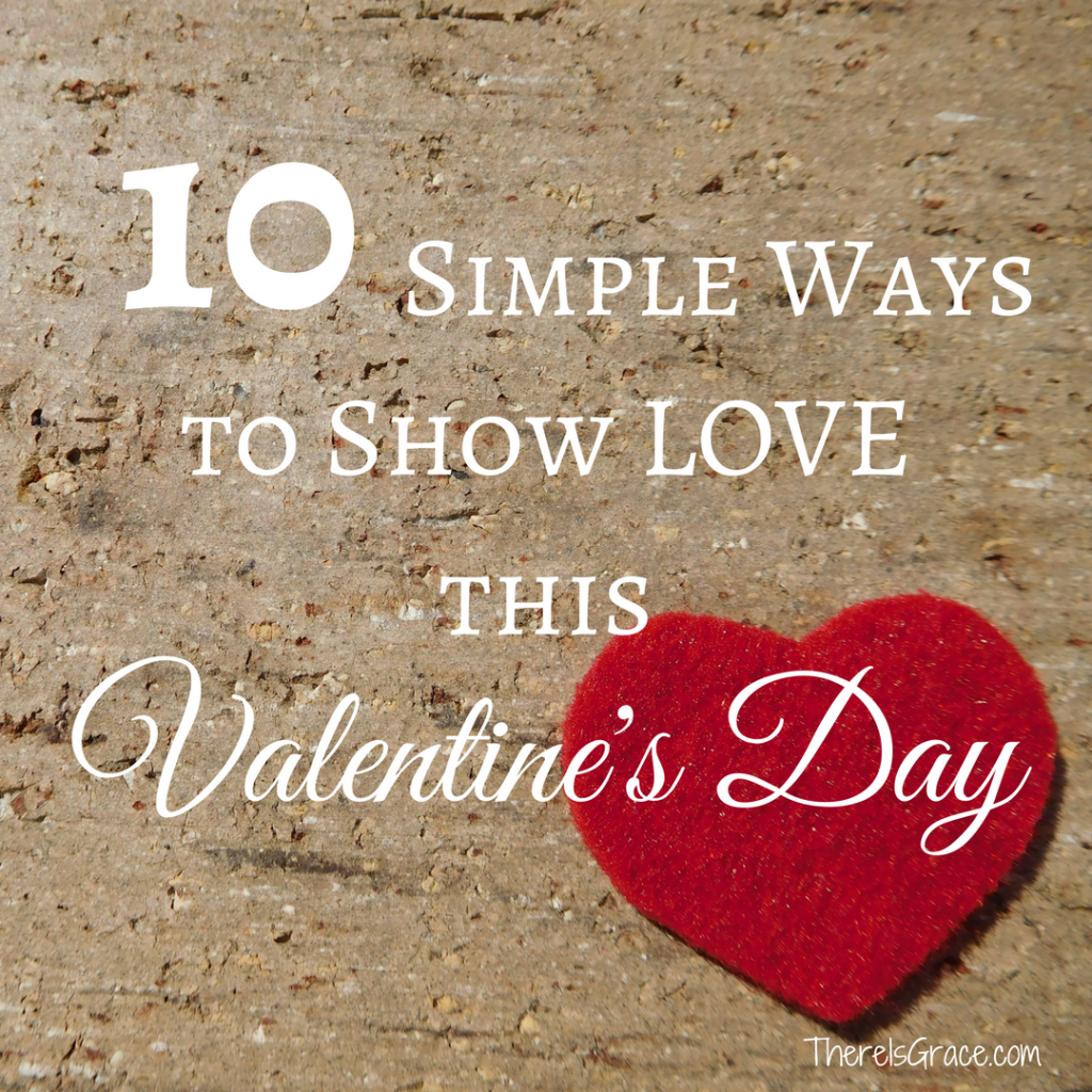 Whether you pay a pretty penny for your Valentine or keep things simple, I'm sure we would all agree that the spirit of Valentine's Day is more about showing love and kindness toward others than the price tag attached to the gesture. | www.ThereIsGrace.com